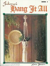 Juliano's Hang It All Vol. 5 Macrame Vintage Pattern Instruction Book NEW 1978