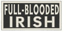 FULL-BLOODED IRISH. Iron On Patch Emblem White Merrow Border