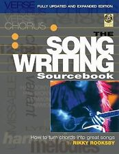 The Songwriting Sourcebook : How to Turn Chords into Great Songs by Hal...