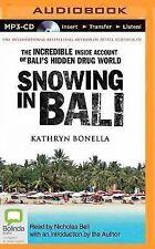 Snowing in Bali by Kathryn Bonella (2014, MP3 CD, Unabridged)