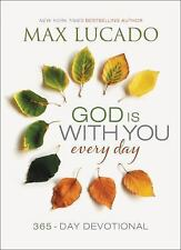 God Is with You Every Day by Max Lucado (2015, Hardcover)