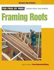 Fine Homebuilding DVD Workshop: Framing Roofs by Fine Homebuilding Editors...