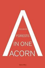 A Thousand Forests in One Acorn : An Anthology of Spanish-Language Fiction by...