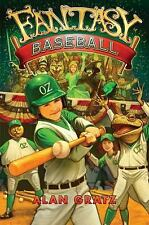 Wizard of Oz - Fantasy Baseball by Alan Gratz (2011, Hardcover)