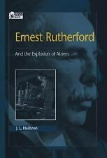 Ernest Rutherford: And the Explosion of Atoms (Oxford Portraits in Sci-ExLibrary