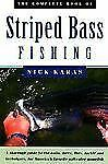 The Complete Book of Striped Bass Fishing by Karas, Nick