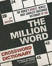 The Million Word Crossword Dictionary by Stanley Newman and Daniel Stark...