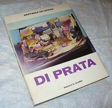 RAFFAELE DE GRADA DI PRATA 1974 EDIZIONI IL GLOBO MONOGRAFIA DEDICA AUTOGRAFA