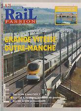 RAIL PASSION N° 75 GRANDE VITESSE OUTRE MANCHE / ICE 3 / LES 150 Y / BB 25200