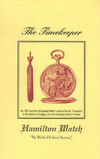 The Timekeeper - The Watch of Railroad Accuracy: a booklet by Hamilton Watch Co.