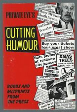 Private Eye's Cutting Humour 1993 3rd Printing Paperback Edition Good Condition