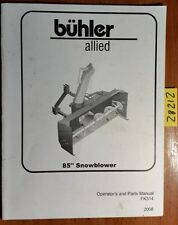 """Buhler Allied 85"""" Snowblower Owner's Operator's & Parts Manual FK314 2008"""