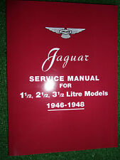JAGUAR WORKSHOP SERVICE REPAIR MANUAL 1.5 2.5L 3.5L 1 1/2 2 1/2 3 1/2L 1946-1948