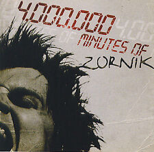 Zornik : 4.000.000 minuets of Zornik (2 CD)