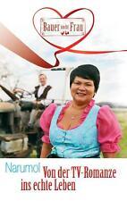 Narumol  Von der TV-Romanze ins echte Leben 9783732267927 Buch Bauer sucht Frau