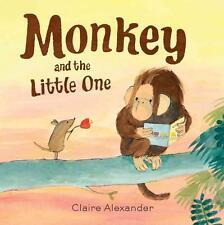 Monkey and the Little One von Claire Alexander (2015, Gebunden)