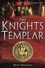 A Brief History of the Knights Templar by Helen Nicholson (2010, Paperback)