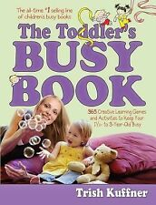 The Toddler's Busy Book by Trish Kuffner (1999, Paperback)