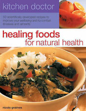 Graimes, Nicola Healing Foods for Natural Health (Kitchen Doctor) Very Good Book
