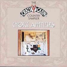 Choice Appetizers: Crazy Cajun Country Sampler by Various Artists (CD,...
