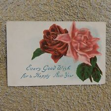 Vintage Postcard Every Good Wish For A Happy New Year With A Red And Pink Roses