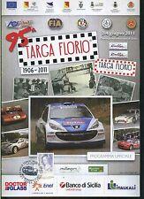 95 TARGA FLORIO - HISTORIC RALLY 2011 PROGRAMMA UFFICIALE CON TIMBRO UFFICIALE
