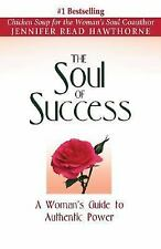 The Soul of Success: A Woman's Guide to Authentic Power, Hawthorne