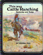 History Northwest Cattle Ranching Yesterday Today Book 1973