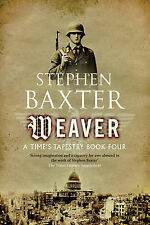 Stephen Baxter Weaver (Gollancz S.F.) Very Good Book
