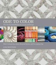 Ode to Color: The Ten Essential Palettes for Living and Design, Weitzner, Lori,