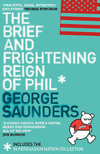 The Brief and Frightening Reign of Phil: (Includes the 'In Persuasion Nation' Co