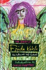 The Diary of Frida Kahlo: An Intimate Self-Portrait by Carlos Fuentes, (Hardcove