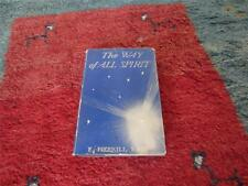 The Way of All Spirit by E.Merrill Root HC/DJ 1st Ed SIGNED RARE