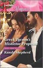 Greek Tycoon's Mistletoe Proposal (Maids Under the Mistletoe)