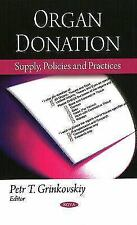 Organ Donation: Supply, Policies and Practices-ExLibrary