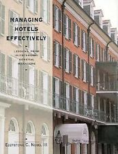 Managing Hotels Effectively: Lessons from Outstanding General Managers by Nebel