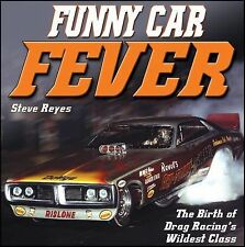 Funny Car Fever: The Birth of Drag Racing's Wildest Class-ExLibrary
