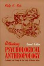 Rethinking Psychological Anthropology : Continuity and Change in the Study of...