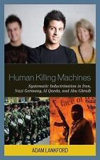 Human Killing Machines: Systematic Indoctrination in Iran, Nazi German-ExLibrary
