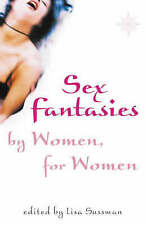 Sex Fantasies by Women for Women by Lisa Sussman (Paperback, 2003)