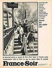 PUBLICITE ADVERTISING 035  1971  PRESSE  FRANCE-SOIR   le métro PARIS