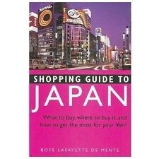 Shopping Guide to Japan: What to buy, where to buy it, and how to get the most f