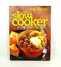 Taste Of Home Everyday Slow Cooker & One Dish Recipes Cookbook 2011 Hardcover