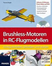 THOMAS RIEGLER - BRUSHLESS-MOTOREN IN RC-FLUGMODELLEN RICHTIG EINSTELLEN, BETRE