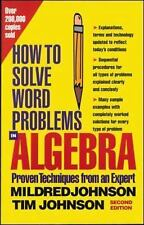 How to Solve Word Problems in Algebra, Proven Techniques from an Expert