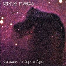 NEPTUNE TOWERS - Caravans To Empire Algol  [Re-Release] CD