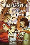 Secret in the Tower: Time Spies, Book 1 Ransom, Candice Paperback