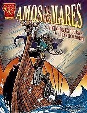 Amos de los mares: Los vikingos exploran el Atlántico Norte (Historia Grafica/Gr