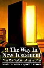 The Way In New Testament: New Revised Standard Version (Anglicized Text Edition)