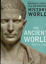 Readers Digest Illustrated History of the World - The Ancient World 900BC- AD430